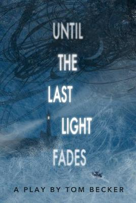 Until the Last Light Fades (School Edition)