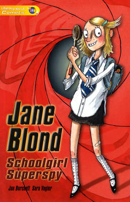 Literacy World Comets Stage 1 Novels: Jane Blonde (6 Pack)