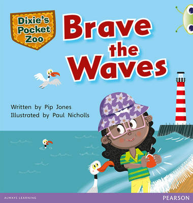 Bug Club Green A Dixie Pocket Zoo: Brave the Waves 6-pack