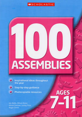 100 Assemblies for Ages 7-11