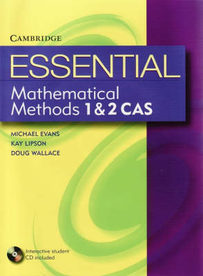 Essential Mathematical Methods CAS 1 and 2 with Student CD-ROM