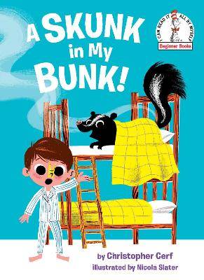 A Skunk in My Bunk!