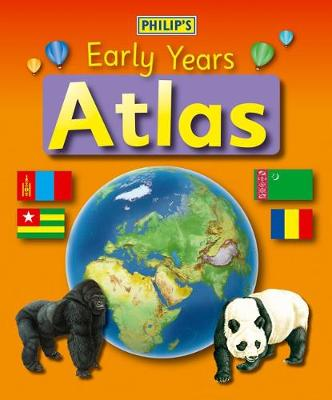 Philip's Early Years Atlas
