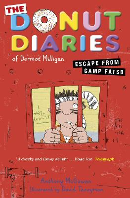 The Donut Diaries: Escape from Camp Fatso: Book Three