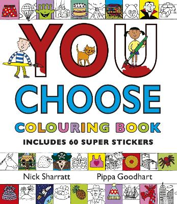 You Choose: Colouring Book with Stickers