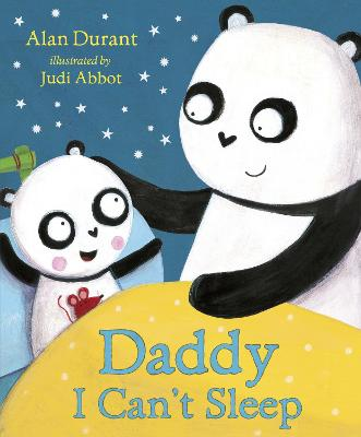 Daddy, I Can't Sleep