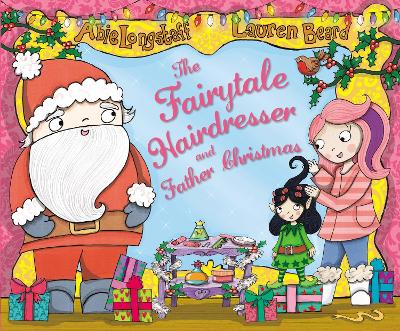 The Fairytale Hairdresser and Father Christmas