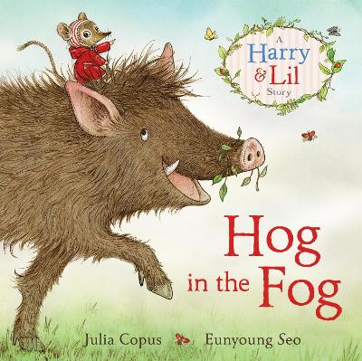 Hog in the Fog: A Harry & Lil Story