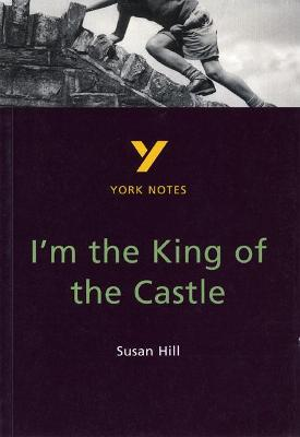 york notes. book pages i\u0027m the king of castle: york notes for gcse