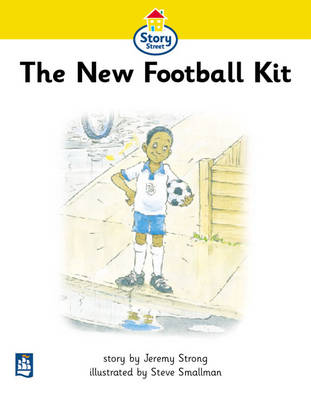 New Football Kit,The Story Street Beginner Stage Step 1 Storybook 3