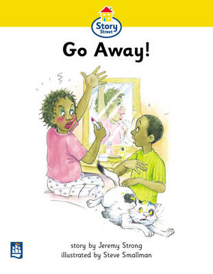 Go Away! Story Street Beginner Stage Step 1 Storybook 5