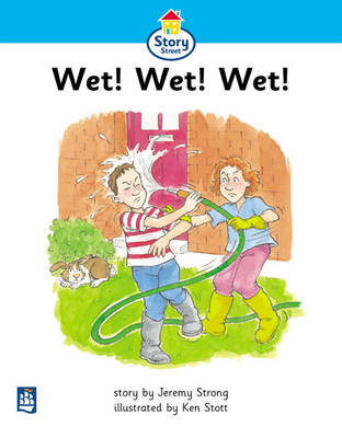 Wet!Wet!Wet! Story Street Beginner Stage Step 2 Storybook 11