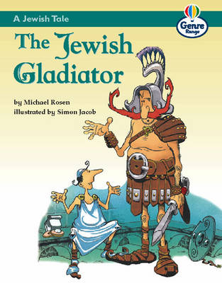 Jewish Tale: The Jewish Gladiator, A Genre Competent stage Traditional Tales Bk 3