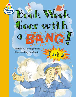 Book Week goes with a Bang Part 2 Story Street Competent Step 9 Book 4