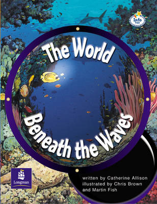 LILA:IT:Independent Plus Access:The World Beneath the Waves Info Trail Independent Plus Access