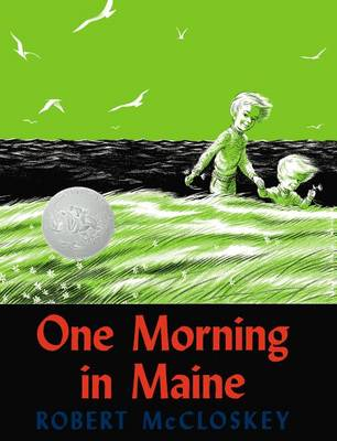 Mccloskey Robert : One Morning in Maine: One Morning in Maine
