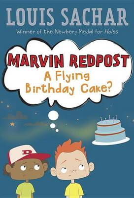 Marvin Redpost: A Flying Birthday Cake