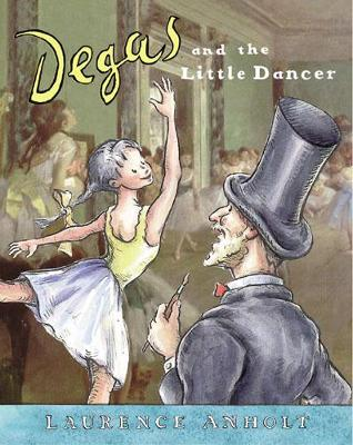 Degas and the Little Dancer Big Book