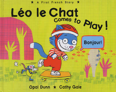 Leo le Chat Comes to Play: A First French Story
