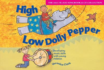 High Low Dolly Pepper (Book + CD): Developing Music Skills with Young Children