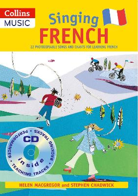Singing French (Book + CD): 22 Photocopiable Songs and Chants for Learning French
