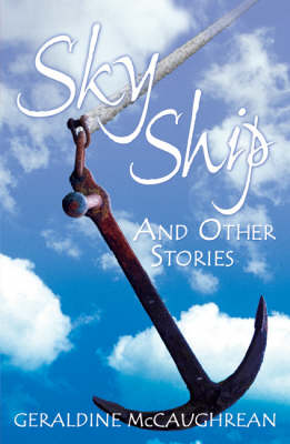 Year 6: Sky Ship and Other Stories