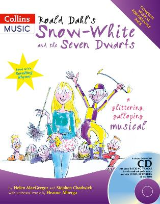 Roald Dahl's Snow-White and the Seven Dwarfs: A Glittering Galloping Musical