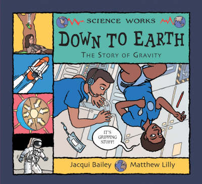 Down to Earth: The Story of Gravity