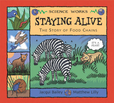 Science Works: Staying Alive