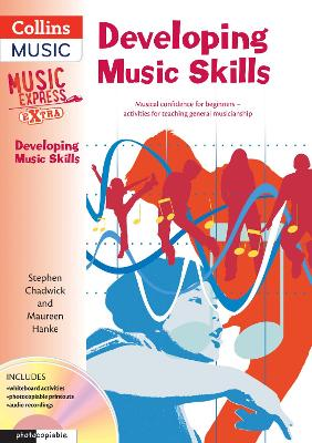 Developing Music Skills: Musical Confidence for Beginners - Activities for Teaching General Musicianship