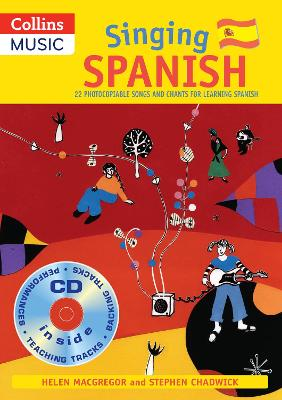Singing Spanish (Book + CD): 22 Photocopiable Songs and Chants for Learning Spanish