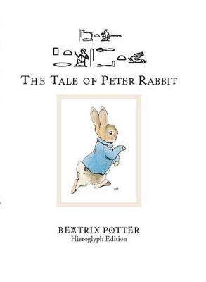 The Tale of Peter Rabbit: Hieroglyph Edition