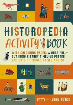 Historopedia Activity Book: With colouring pages, a huge pull-out timeline poster and lots of things to see and do