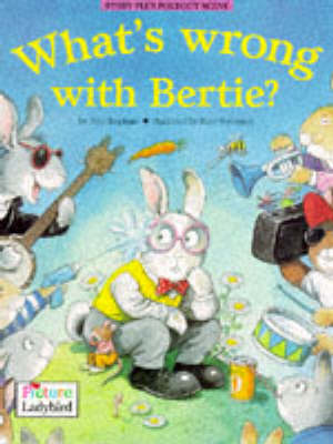 What's Wrong with Bertie?