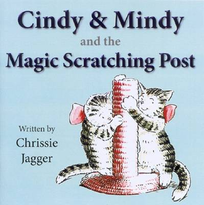 Cindy and Mindy and the Magic Scratching Post