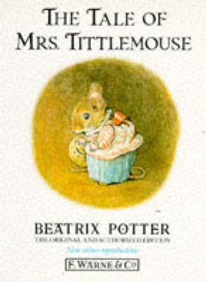 The Tale of Mrs.Tittlemouse