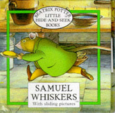Little Hide-And-Seek Books: Samuel Whiskers