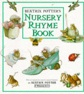 Beatrix Potter's Nursery Rhyme Book (New Edition)