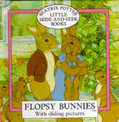 Little Hide-And-Seek Books: The Flopsy Bunnies