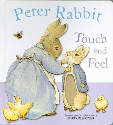 Peter Rabbit Touch and Feel Book