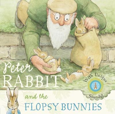 Peter Rabbit and the Flopsy Bunnies Sound Book