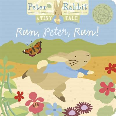 Peter Rabbit Naturally Better: Run, Peter, Run!