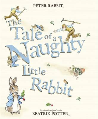 Tale of a Naughty Little Rabbit