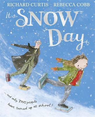 Book Reviews For Snow Day By Richard Curtis And Rebecca Cobb Toppsta