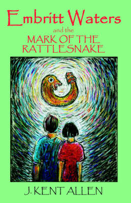 Embritt Waters and the Mark of the Rattlesnake