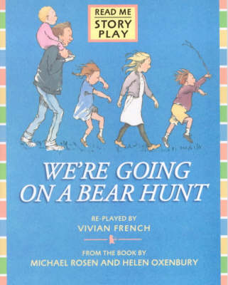 We're Going On A Bear Hunt Rmsp