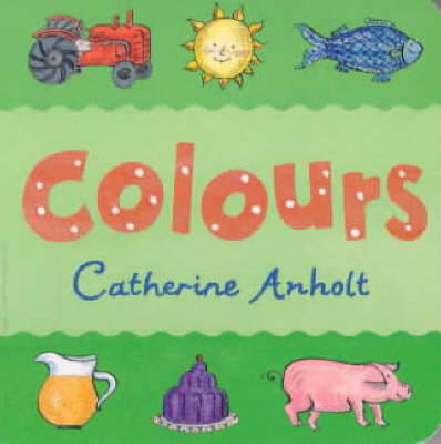 Colours Chunky Board Book