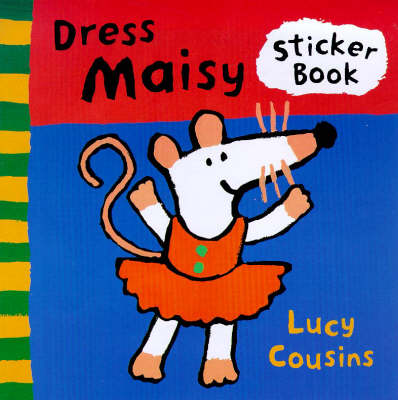 Dress Maisy: A Sticker Book