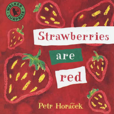Strawberries Are Red Board Book