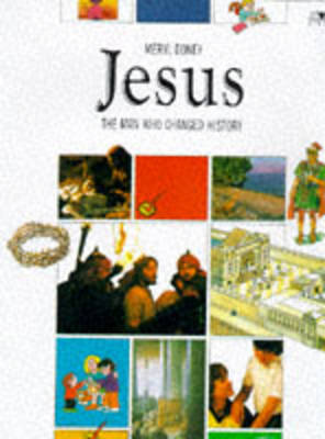 Jesus: The Man Who Changed History